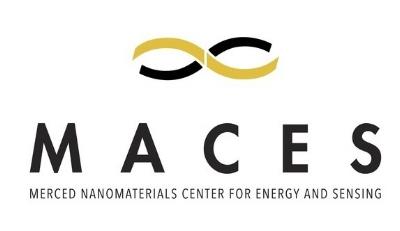 MACES:Merced nAnomaterials Center for Energy and Sensing